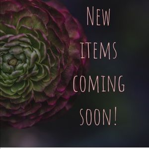 Other - New items coming....